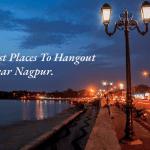 Best Places Nagpur.