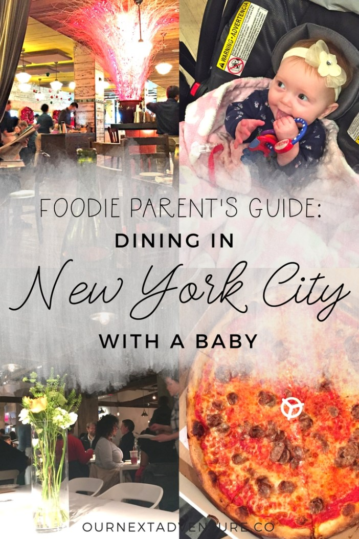 How to get the most out of NYC's foodie scene with a baby in tow. #familytravel #nyc #newyorkcity // Family Travel | Travel with Baby | Travel with Kids | Where to Eat | Best Food | Best Places to Eat | Travel Tips | New York City | United States | US Travel | USA Destinations