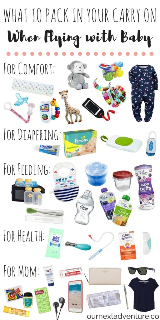 Flying With Baby What To Pack In Your Carry On Our Next