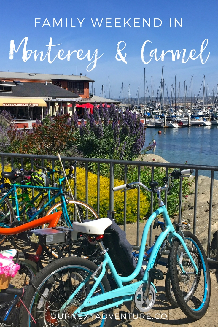 What to see and do in Monterey & Carmel for relaxing seaside weekend with family // Travel with Kids   Family Vacation   California Road Trip