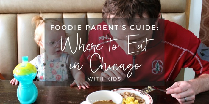 A foodie parent's guide to where to eat in Chicago with kids // Family Travel | Kid-Friendly Restaurants | What to Eat