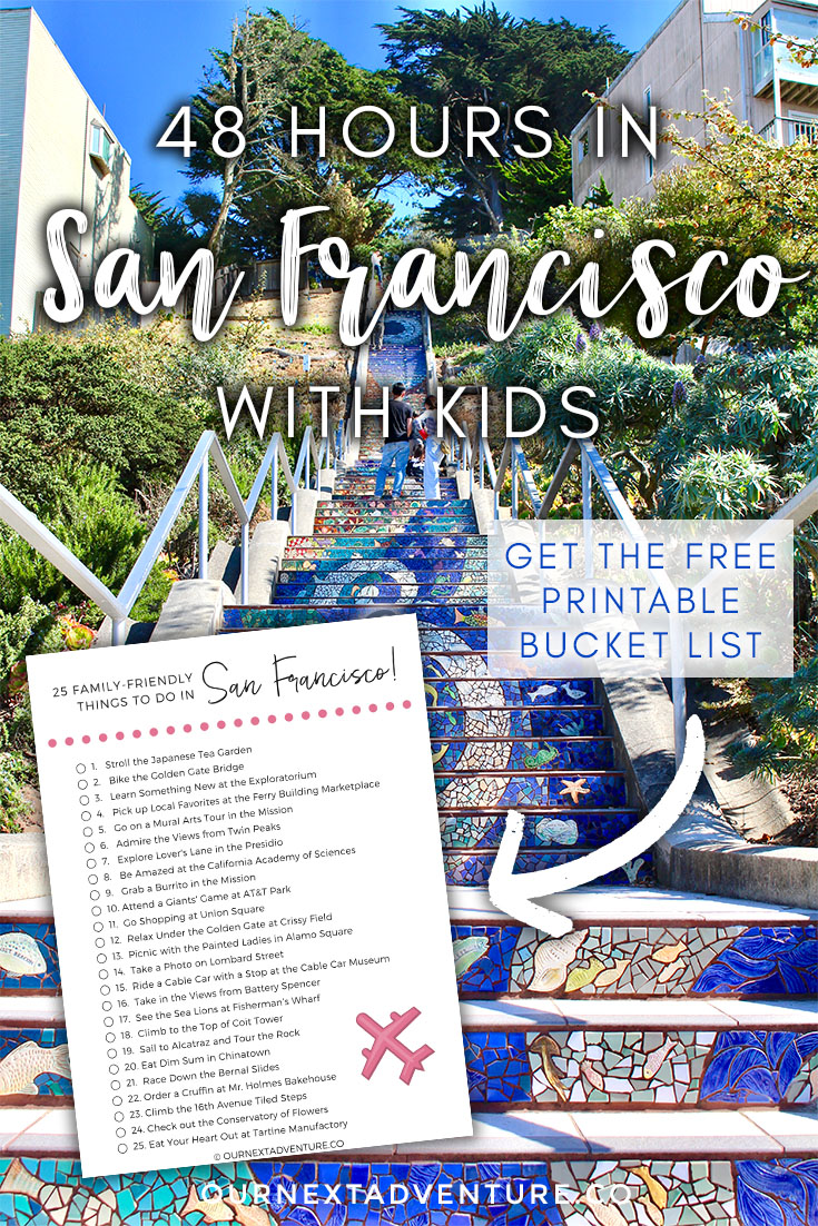 The Best of San Francisco in 48 hours: a 2 day itinerary. +Click to get the Bucket List: 25 Family-Friendly Things to Do in San Francisco #sanfrancisco #sf #familytravel #travelwithkids // Family Travel | Travel with Kids | San Francisco with Kids | California Travel | Bay Area Kid Activities | Travel with Toddlers | Travel with Baby | Best Things to Do in San Francisco | Top Things to See | Where to Stay | US Travel | Northern California