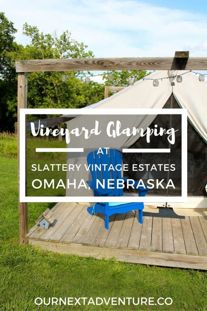 Vineyard Glamping at Slattery Vintage Estates near Omaha, Nebraska // Family Travel | Travel with Kids | Wine Travel | Midwest Travel | Nebraska Bucket List | Things to Do | Unique Accommodations | Camping