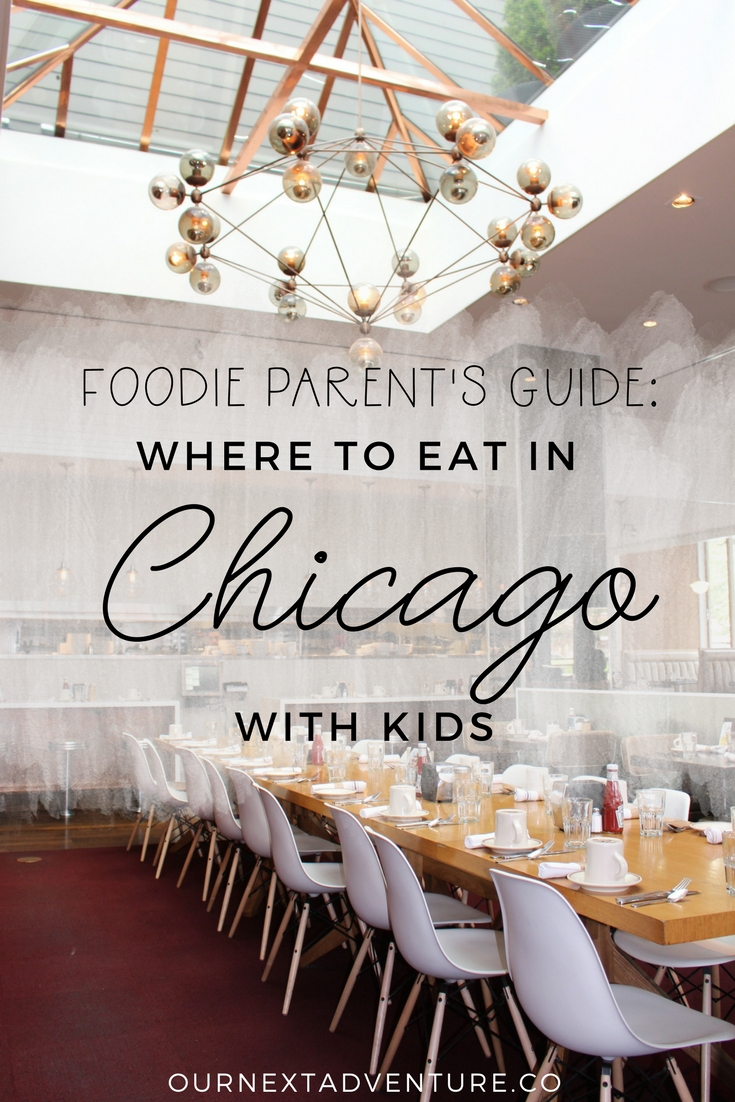 A foodie parent's guide to where to eat in Chicago with kids. // Family Travel | Travel with Kids | Worldschool | Kid-Friendly Restaurants | What to Eat | Chicago Itinerary | Midwest Travel