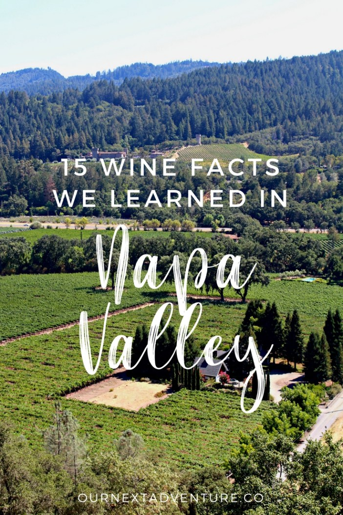 A bit of wine trivia and fun facts we learned in Napa and Sonoma, California. #napa #familytravel // Family Travel | Travel with Kids | Napa Valley | Sonoma County | Northern California | Best Wineries | Wine Tasting | California Wine Country