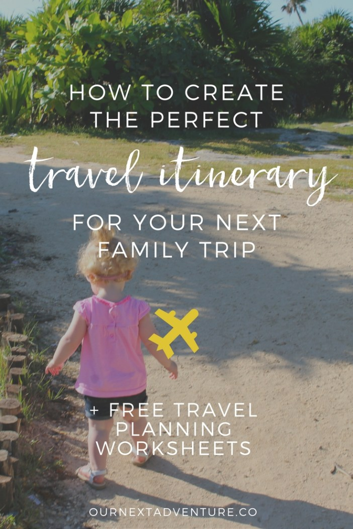 Tips for creating the perfect family trip itinerary + free printable family travel planner. #familytravel #traveltips // Family Travel | Travel with Kids | Vacation Ideas | Where to Go | Kid-Friendly Trips | Family-Friendly Destinations | Free Printables | Packing List | Travel Budget | Vacation Checklist | Itinerary | Free Vacation Planner | Weekend Itinerary | 3 Day Itinerary | 7 Day Itinerary | 2 Week Itinerary