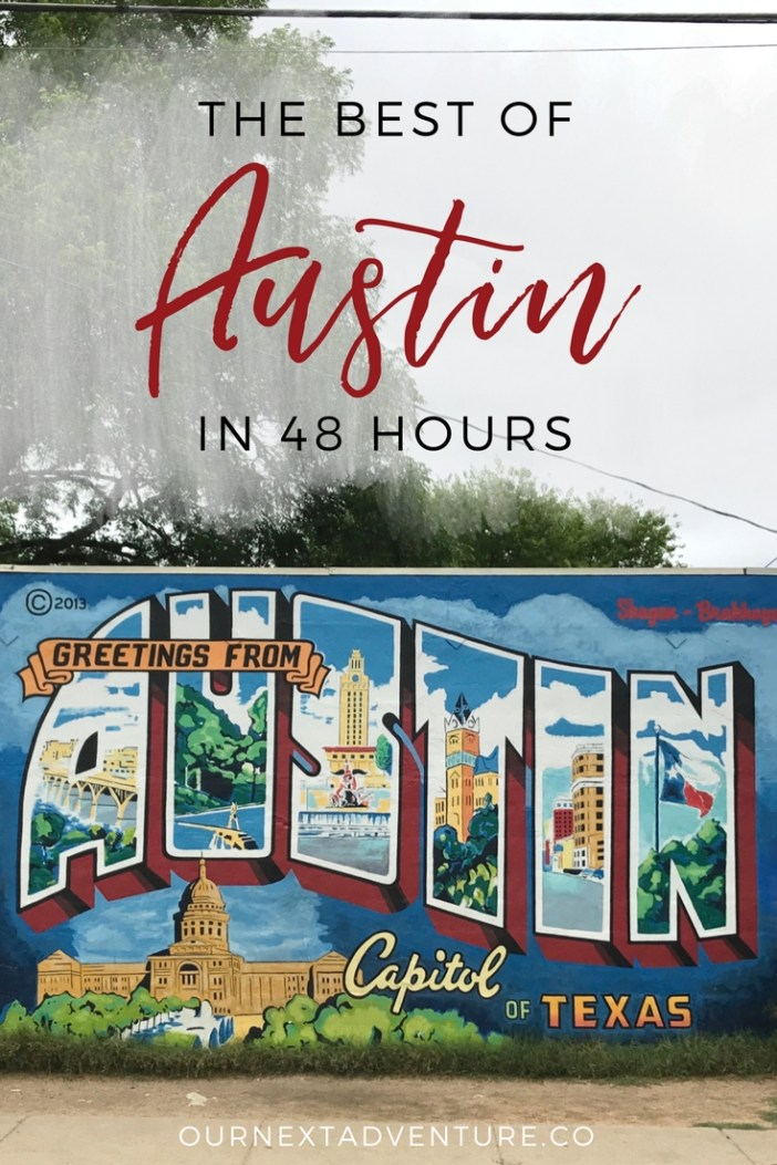Experiencing the best of Austin, Texas in just 48 hours. // Austin TX | ATX | Texas Road Trip | Travel with Kids | Family Travel | 2 Day Itinerary | Things to Do | What to See | Where to Eat | Best Food | South Congress | Zilker Park | Texas Capitol | Weird Austin | Austin Murals
