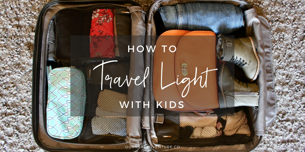 Perfect 10 Tips To Help You Travel Light, Even With Kids. // Family Travel Nice Design