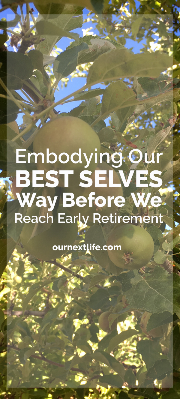 OurNextLife.com // Embodying Our Best Selves Way Before We Reach Early Retirement // Mountain Living, Adventure, Financial Independence