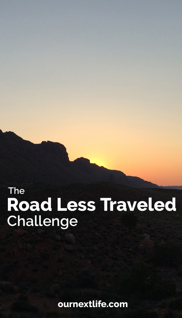 OurNextLife.com // The Road Less Taken Challenge -- early retirement, financial independence, choosing our own path in life