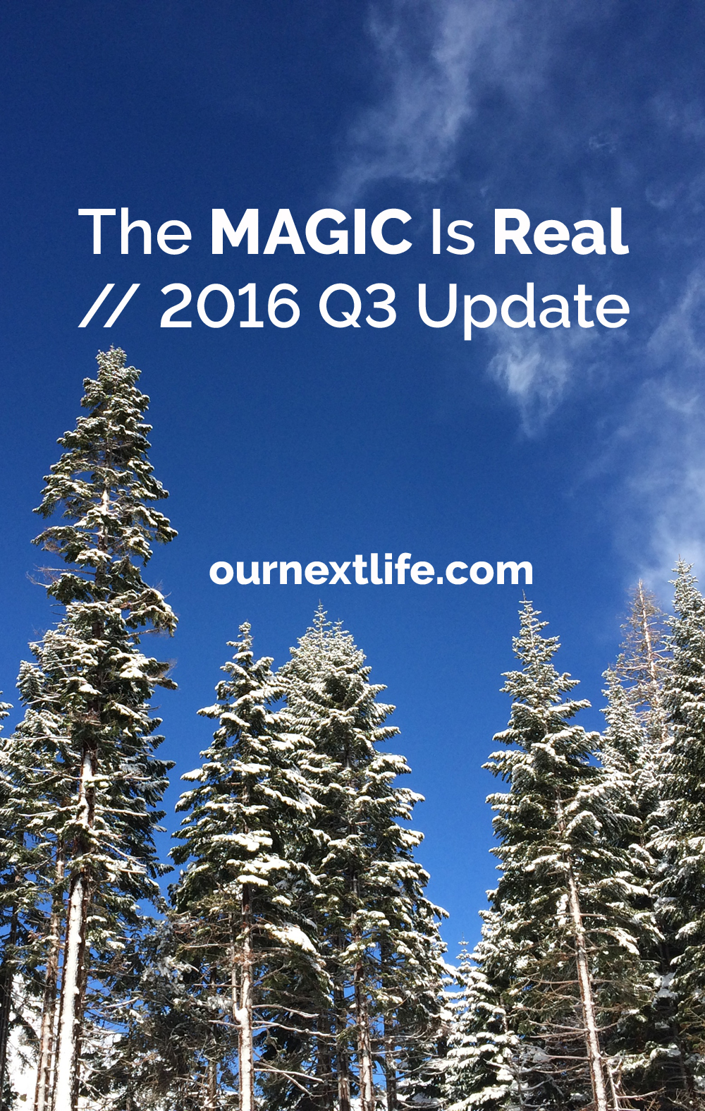 OurNextLife.com // Our 2016 Q3 Financial Update // We're on track to retire early in 2017... maybe even a few months sooner than we thought!