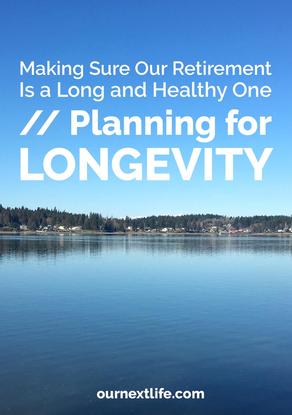 Planning for Good Health and Longevity in Retirement // longevity, lifestyle design, good health