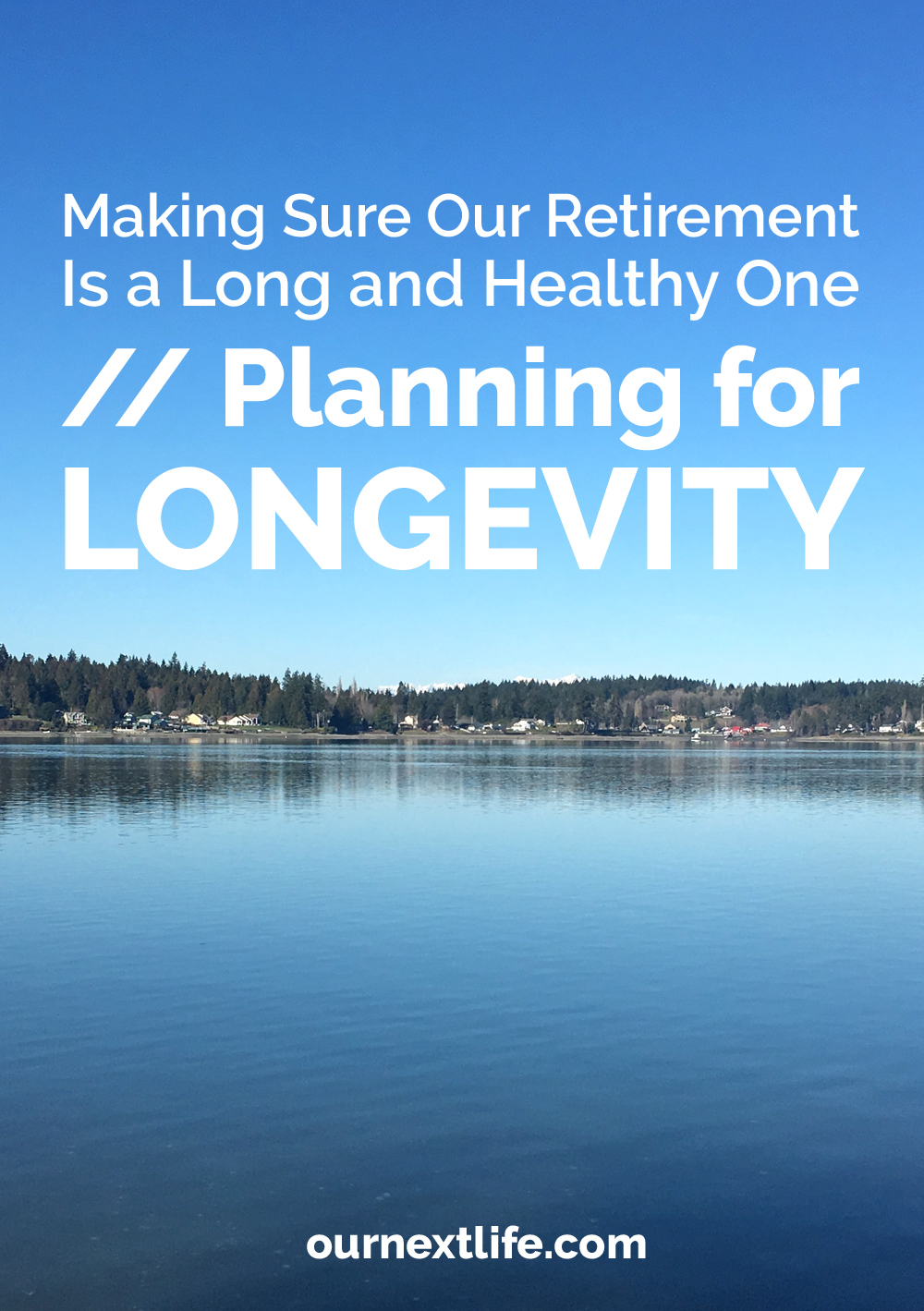 Planning for Good Health and Longevity in Retirement // longevity, lifestyle design, good health