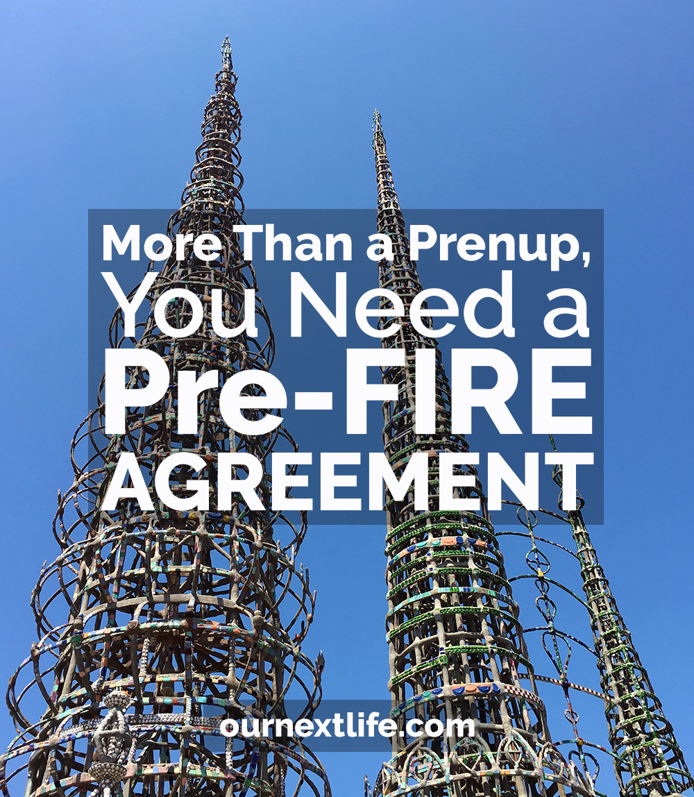 Why married early retirees should have a pre-FIRE agreement, prenup for early retirement, prenup for financial independence