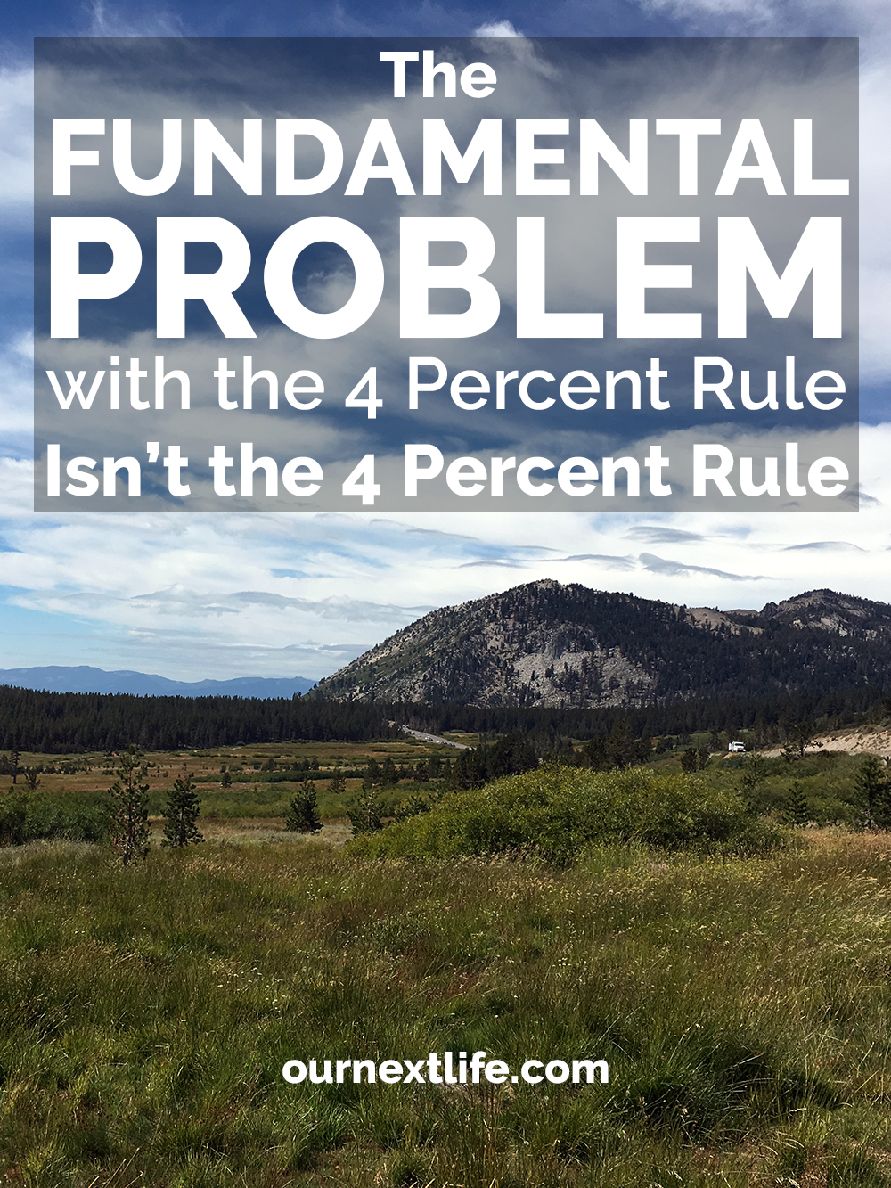 The Fundamental Problem with the 4% Rule for Early