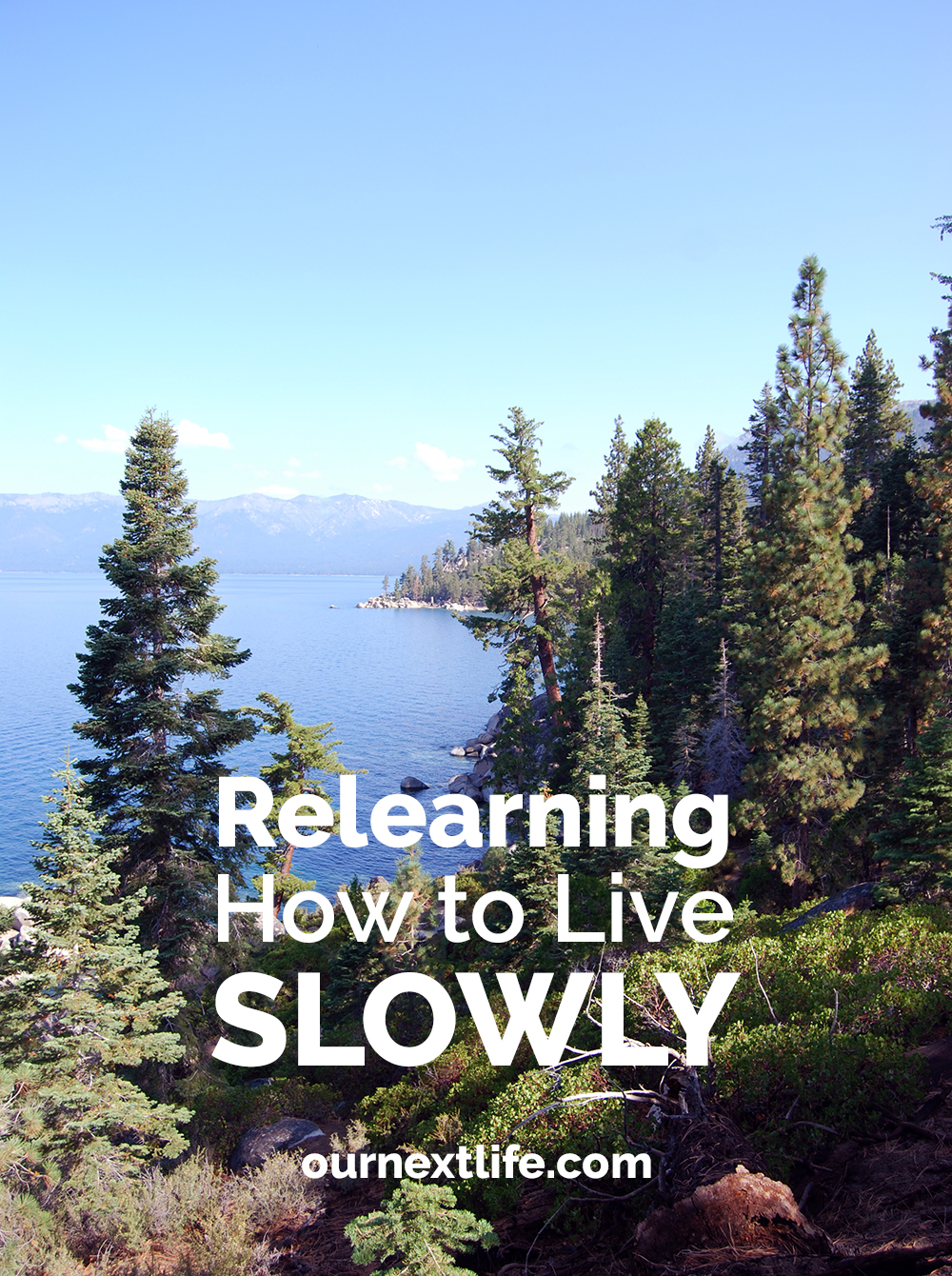 Relearning how to live slowly in early retirement and financial independence // Our Next Life // ournextlife.com