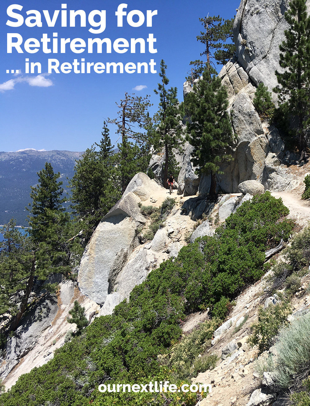 Saving for Retirement... in Retirement // OurNextLife.com // early retirement, financial independence, retirement savings, adventure, happiness, solo 401(k), traditional IRA, work in retirement