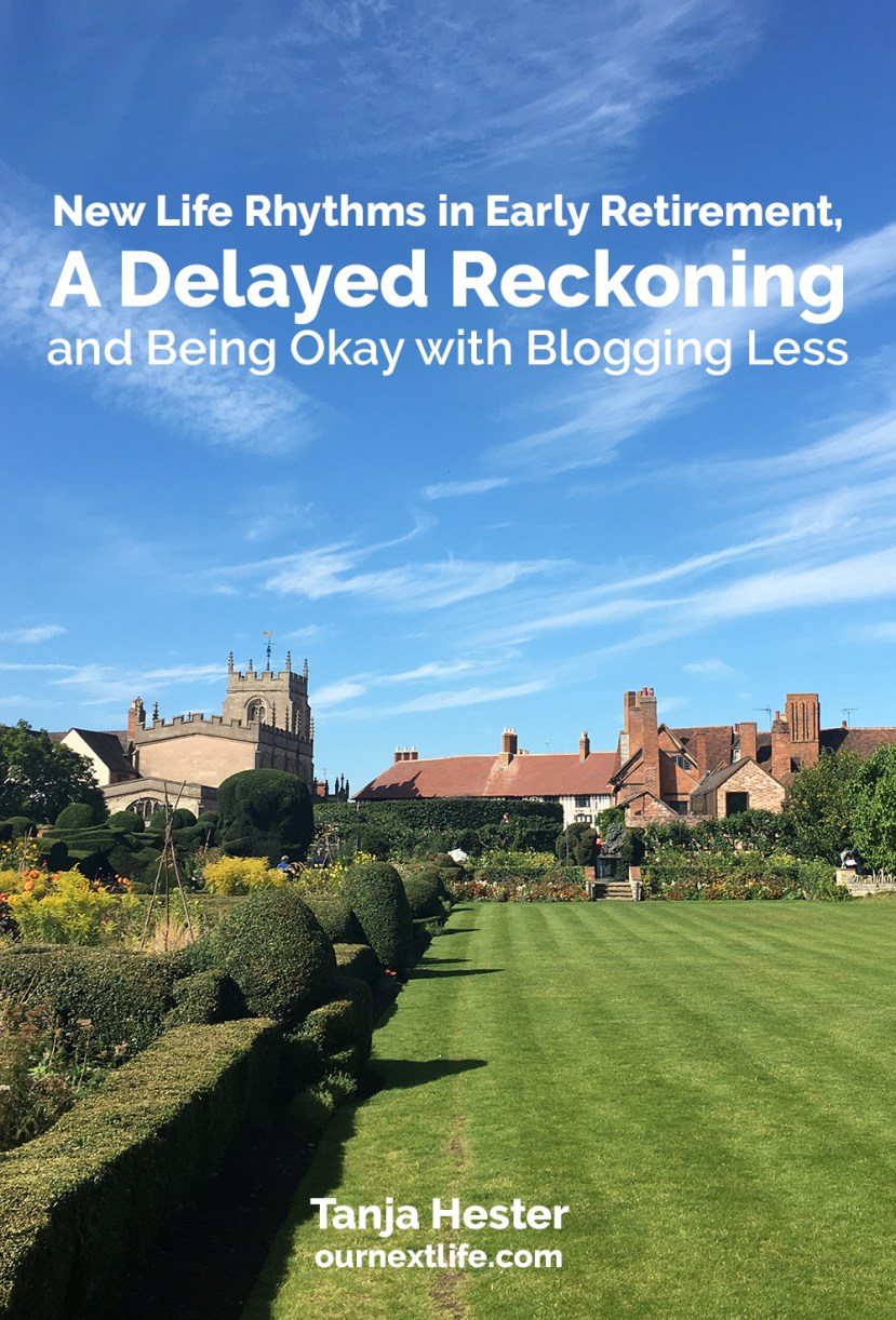 New Life Rhythms, A Delayed Reckoning and Being Okay with Blogging Less // Tanja Hester, Our Next Life, Work Optional: Retire Early the Non-Penny-Pinching Way // financial independence, adventure, happiness