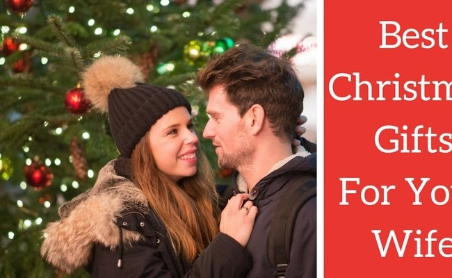 Best Christmas Gifts For Your Wife 25 Gift Ideas And