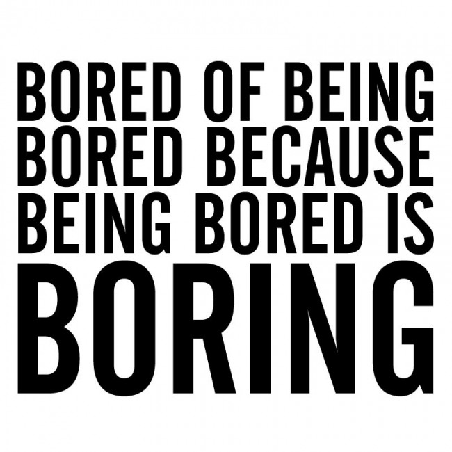 I'm Bored … Perspective