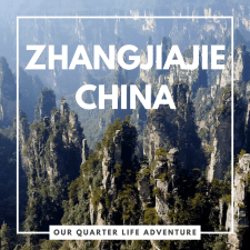 Zhangjiajie China Our Quarter Life Adventure