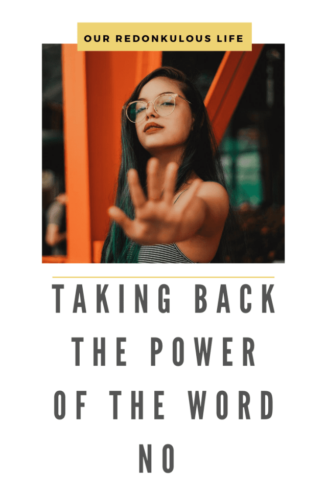 Taking back the power of the word NO