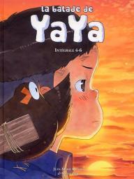 La balade de Yaya, intégrale 4-6 (couverture)