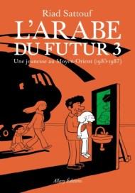 L'arabe du futur 3 (couverture)