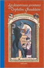Orphelins Baudelaire, t1, Tout commence mal (couverture)