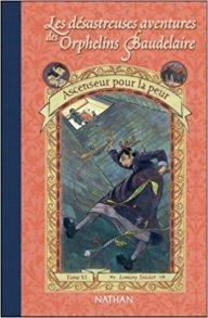 Orphelins Baudelaire, t6, Ascenseur pour la peur(couverture)