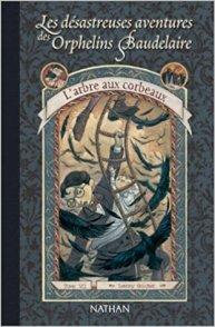 Orphelins Baudelaire, t7, L'arbre aux corbeaux (couverture)
