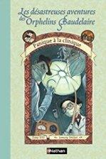 Orphelins Baudelaire, t8, Panique à la clinique (couverture)