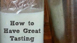 How to Have Great Tasting Goat's Milk