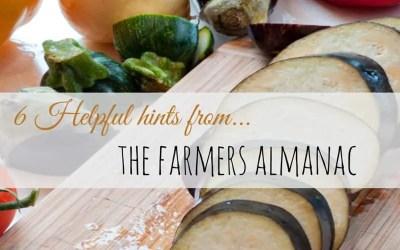 6 Helpful Hints from The Farmers Almanac