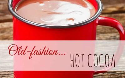Old Fashion Hot Cocoa Recipe