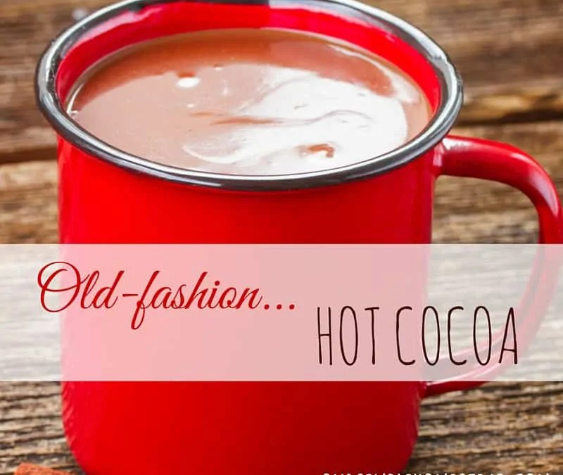 Old Fashion Hot Cocoa Recipe