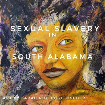 Sexual Slavery in South Alabama