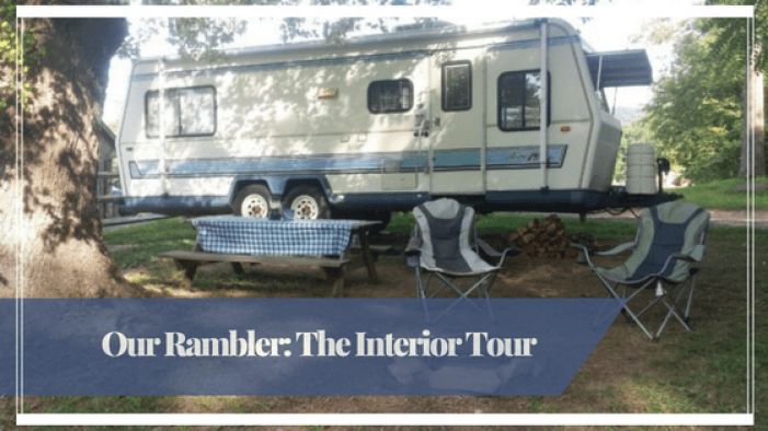 Our Rambler The Interior Tour | Our Streamlined Life