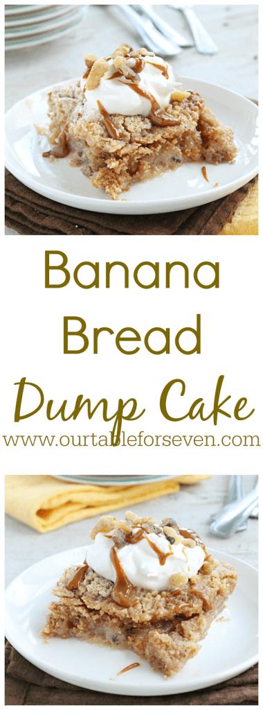 Banana Bread Dump Cake from Table for Seven