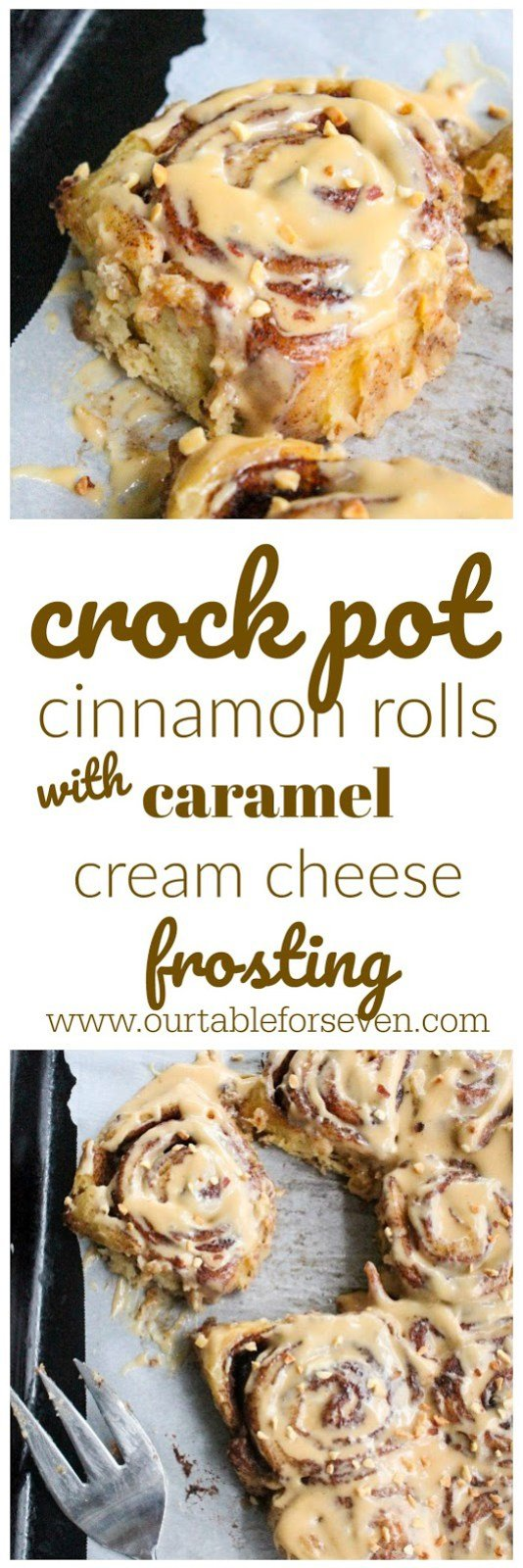 Crock Pot Cinnamon Rolls with Caramel Cream Cheese Frosting from Table for Seven