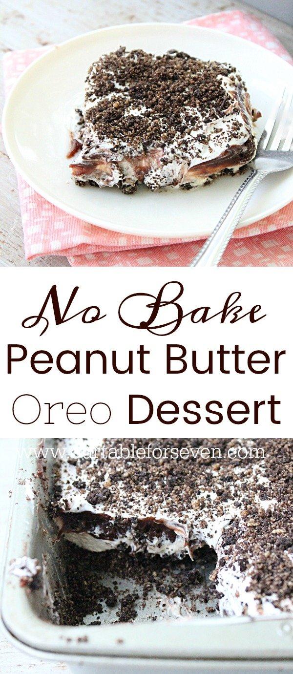 No Bake Peanut Butter Oreo Dessert from Table for Seven