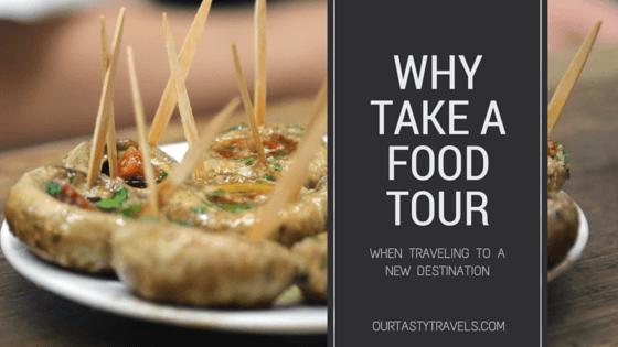 WHY TAKE A FOOD TOUR