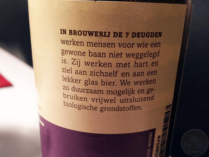 26-Jan-2016: Stout + Moedig by Brouwerij De 7 Deugden of Amsterdam. A 7% ABV 33 cl bottle. 51 EBU / 121 EBC. Nice dark bitterness. Hints of coffee and dark fruit. Pretty good flavor. #ottbeerdiary