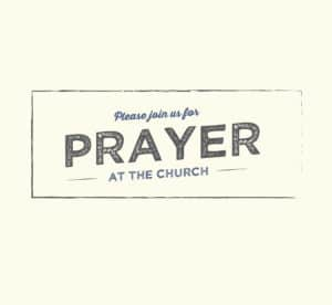 Prayer Group for the Worship Service