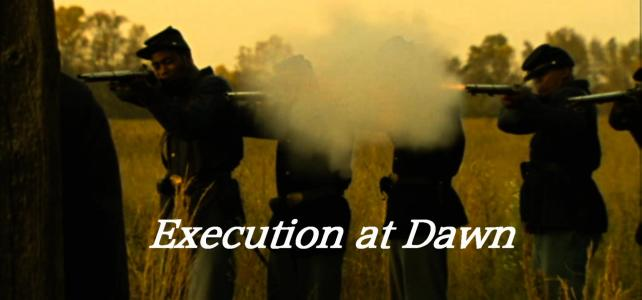 Execution At Dawn (65 seconds)
