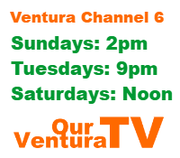 Our Ventura Broadcast Times