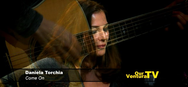 Daniela Torchia_performs Come On