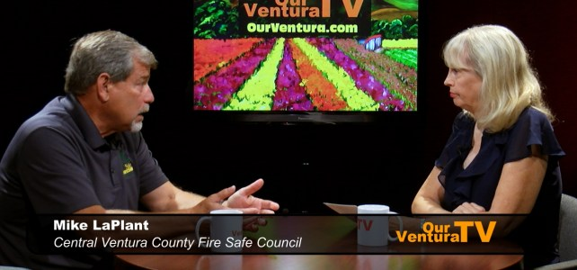 Mike LaPlant, Central Ventura County Fire Safe Council