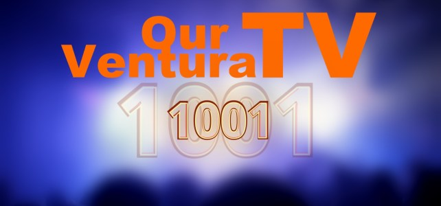 Our Ventura TV Milestone