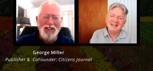 George Miller, Citizens Journal